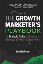 The Growth Marketer's Playbook
