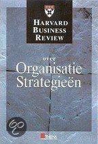 Harvard Business Review Over Organisatiestrategie