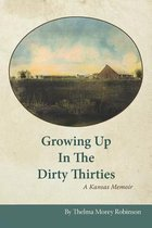 Growing Up in the Dirty Thirties