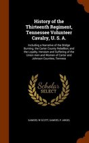 History of the Thirteenth Regiment, Tennessee Volunteer Cavalry, U. S. A.