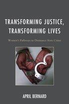 Transforming Justice, Transforming Lives