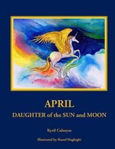 April Daughter of the Sun and Moon