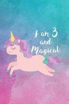 I Am 3 and Magical