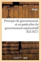Principes de Gouvernement, Et En Particulier Du Gouvernement Repr sentatif