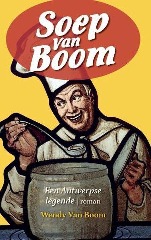 Soep van Boom - Wendy van Boom |