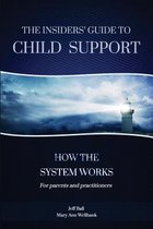 Omslag The Insiders' Guide to Child Support
