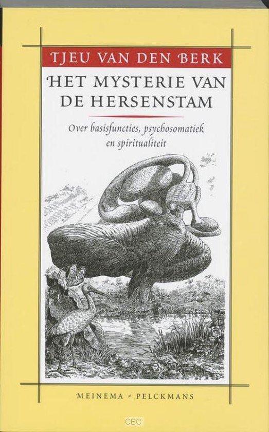 Het mysterie van de hersenstam - t. van den Berk |