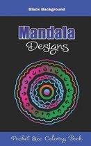 Mandala Designs Pocket Size Coloring Book Black Background