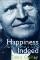 Happiness Indeed