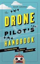 Boek cover The Drone Pilots Handbook van Adam Juniper