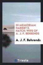 In Memoriam Harriet E. Hatch
