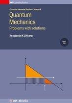 Quantum Mechanics: Problems with solutions