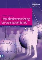 Praktijkboek organisatieverandering en organisatieritmiek