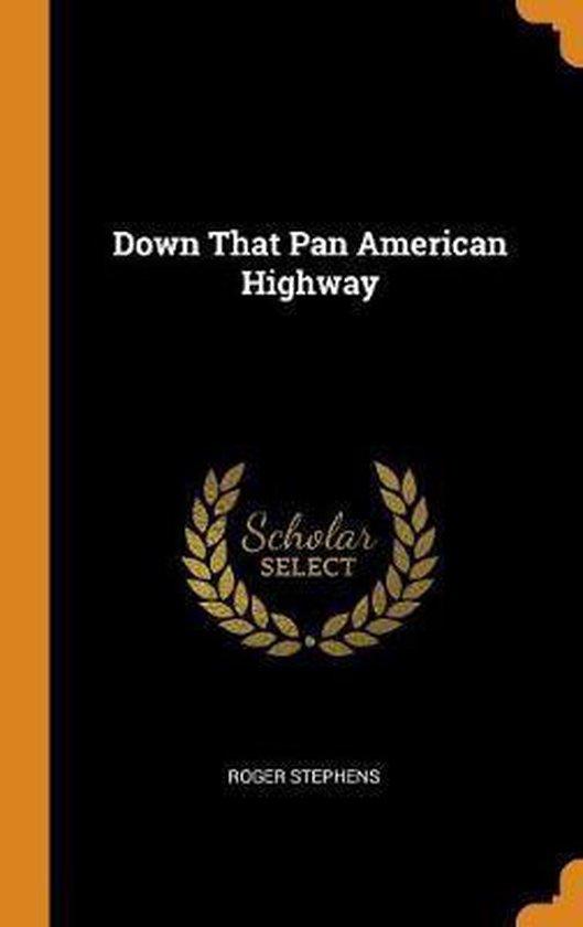 Down That Pan American Highway