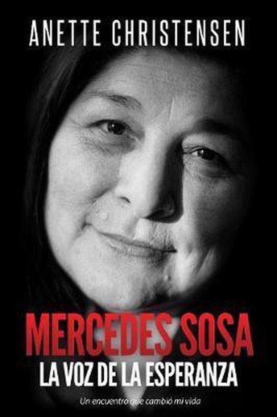 Mercedes Sosa - La Voz de la Esperanza
