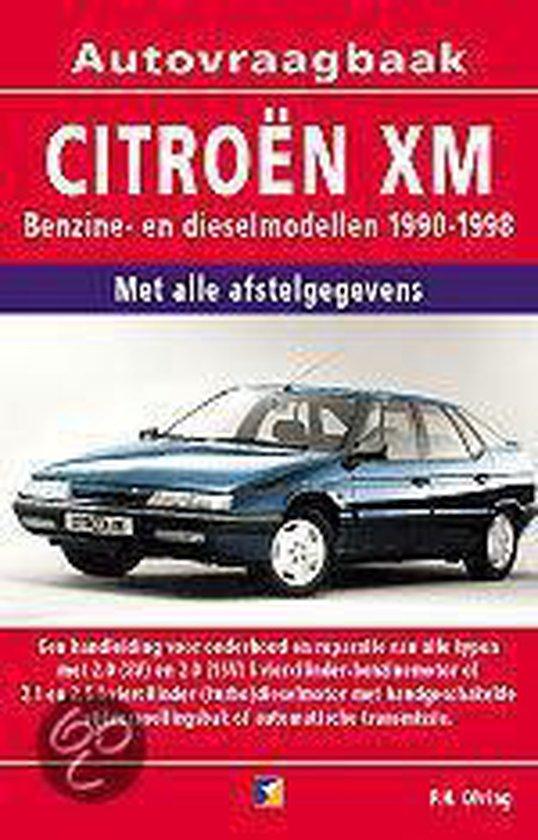 Autovraagbaken - Vraagbaak Citroen XM Benzine- en dieselmodellen 1990-1998 - P.H. Olving  
