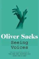 Seeing Voices : A Journey into the World of the Deaf