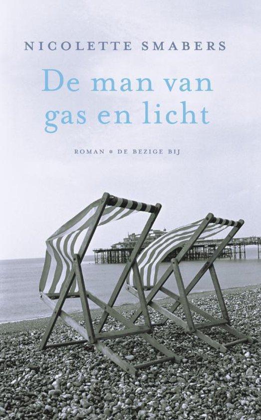 De Man Van Gas En Licht - Nicolette Smabers | Fthsonline.com
