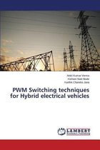Pwm Switching Techniques for Hybrid Electrical Vehicles