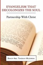 Evangelism That Decolonizes the Soul