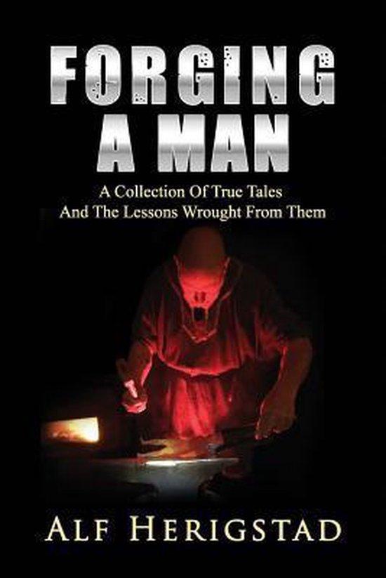 Forging a Man