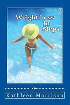 Weight Loss in Steps