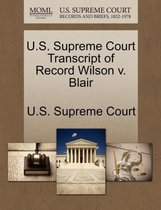 U.S. Supreme Court Transcript of Record Wilson V. Blair