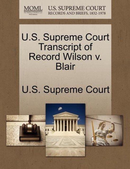U.S. Supreme Court Transcript of Record Wilson V. Blair