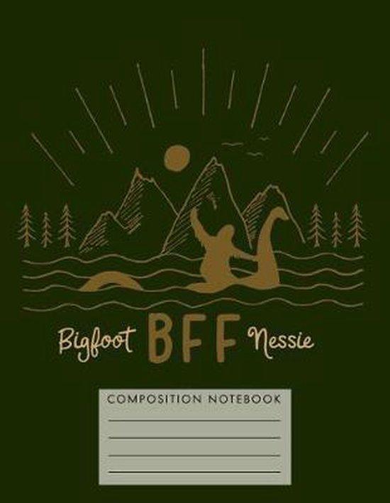 Bff Bigfoot Nessie Composition Notebook