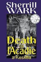 Death in l'Acadie