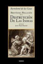 Brevisima Relacion De La Destruycion De Las Indias