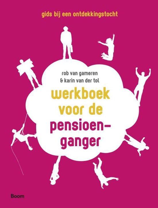 Werkboek voor de pensioenganger - Rob van Gameren |