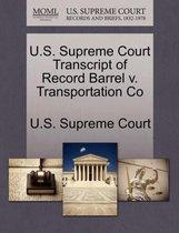 U.S. Supreme Court Transcript of Record Barrel V. Transportation Co