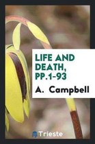 Life and Death, Pp.1-93