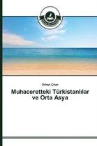 Muhaceretteki Turkistanl Lar Ve Orta Asya