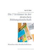 Die 7 Irrtumer in der deutschen Bildungslandschaft