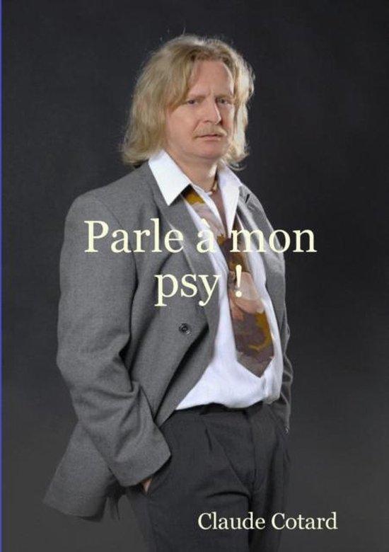 Parle a Mon Psy !
