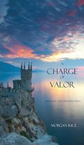 A Charge of Valor