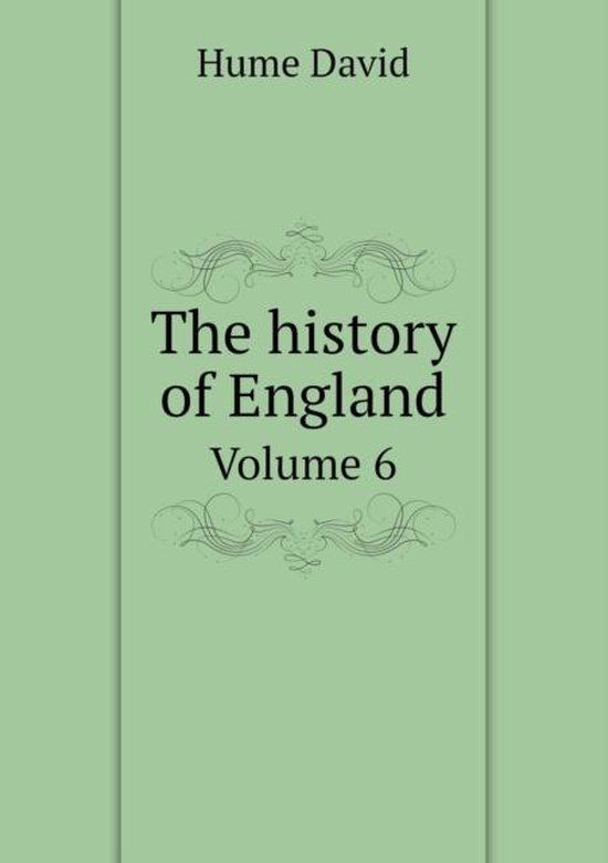 The History of England Volume 6