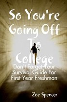 So You're Going off to College