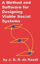 A Method and Software for Designing Viable Social Systems