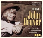 The Real... John Denver (The Ultimate Collection)