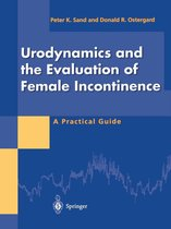 Urodynamics and the Evaluation of Female Incontinence