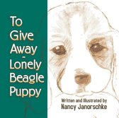To Give Away - Lonely Beagle Puppy
