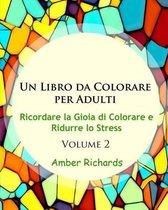 Un Libro Da Colorare Per Adulti