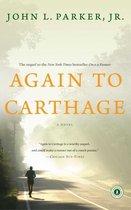 Boek cover Again to Carthage van John L. Parker Jr. (Paperback)