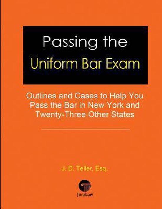 Boek cover Passing the Uniform Bar Exam van J D Teller Esq (Paperback)