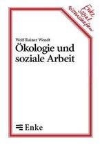 OEkologie und soziale Arbeit