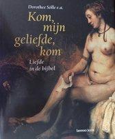 Boek cover KOM, MIJN GELIEFDE, KOM van Dorothee Sölle