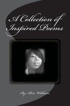 A Collection of Inspired Poems